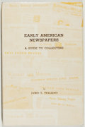 Books:Books about Books, James E. Smalldon. Early American Newspapers. Paper Americana Press, 1964. Very good....