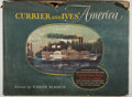 Books:Art & Architecture, Colin Simkin [editor]. Currier and Ives' America. Crown, 1952. Oblong folio. Very good....
