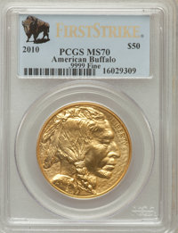 2010 $50 One-Ounce Gold Buffalo, First Strike MS70 PCGS. Ex: .9999 Fine. PCGS Population (14048). NGC Census: (8849). (#...