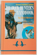 Books:Sporting Books, Bob Hinman. INSCRIBED. The Duck Hunter's Handbook. Wolfe,1993. Revised edition. Signed and inscribed by the autho...
