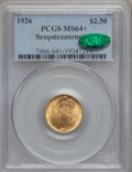 Commemorative Gold, 1926 $2 1/2 Sesquicentennial MS64+ PCGS. CAC....
