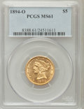 Liberty Half Eagles: , 1894-O $5 MS61 PCGS. PCGS Population (19/7). NGC Census: (64/16).Mintage: 16,600. Numismedia Wsl. Price for problem free N...