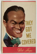 Books:Biography & Memoir, Bob Hope. INSCRIBED. They Got Me Covered. Hope, 1941. Warmlyinscribed by the author to close friend, Vic Hunter. ...