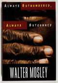 Books:Mystery & Detective Fiction, Walter Mosley. INSCRIBED. Always Outnumbered, AlwaysOutgunned. Norton, 1998. Fine....