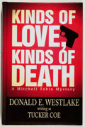 Books:Mystery & Detective Fiction, Donald Westlake. INSCRIBED. Kinds of Love, Kinds of Death.Five Star, 2000. Later edition. Signed and inscribe...