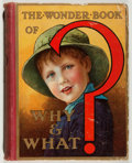 Books:Children's Books, Harry Golding [editor]. The Wonder Book of Why & What?Ward, Lock, ca. 1924. No dust jacket. Fair....