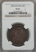 Bust Half Dollars: , 1809 50C XXX Edge VF25 NGC. NGC Census: (2/31). PCGS Population(3/64). Numismedia Wsl. Price for problem free NGC/PCGS co...