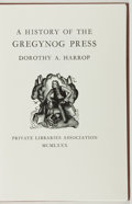 Books:Books about Books, Dorothy A. Harrop. A History of the Gregynog Press. PrivateLibraries, 1980. No dust jacket. Fine....