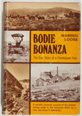 Books:Americana & American History, Warren Loose. Bodie Bonanza. Exposition Press, 1971. Verygood....