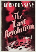 Books:Horror & Supernatural, Lord Dunsany. SIGNED. The Last Revolution. Jarrolds, 1951.Signed by the author. Very good....