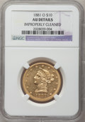 Liberty Eagles, 1881-O $10 -- Improperly Cleaned -- NGC Details. AU....