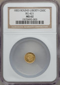 California Fractional Gold: , 1853 50C Liberty Round 50 Cents, BG-421, R.4, MS62 NGC. NGC Census:(5/7). PCGS Population (27/40). (#10457)...