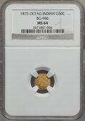 California Fractional Gold: , 1875 50C Indian Octagonal 50 Cents, BG-946, R.4, MS64 NGC. NGCCensus: (1/1). PCGS Population (16/5). (#10804)...