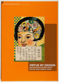 Books:Books about Books, Don J. Cohn. Virtue by Design. Cotsen, 2000. Quarto. Publisher's wrappers. As new....