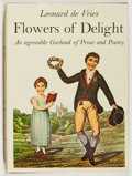 Books:Books about Books, Leonard de Vries. Flowers of Delight. McClelland and Stewart, 1965. Minor wear to jacket, else fine....