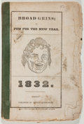 Books:Americana & American History, [Almanac]. Broad Grins. Arthur Ainsworth, 1832. Publisher'swrappers. Fair....