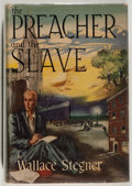 Books:Fiction, Wallace Stegner. The Preacher and the Slave. HoughtonMifflin, 1950. Name marked out on ffep. Shaken. Very good....