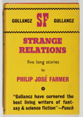 Books:Science Fiction & Fantasy, Philip Jose Farmer. INSCRIBED. Strange Relations. Gollancz,1964. Signed and inscribed by the author. Toning...