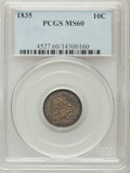Bust Dimes: , 1835 10C MS60 PCGS. PCGS Population (9/158). NGC Census: (2/255).Mintage: 1,410,000. Numismedia Wsl. Price for problem fre...