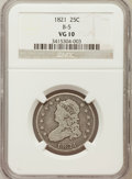 Bust Quarters, 1821 25C B-5, High R.4, VG10 NGC. NGC Census: (1/7). PCGS Population: (3/5). VG10. Mintage 216,851. ...