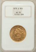 Liberty Eagles: , 1879-S $10 AU55 NGC. NGC Census: (65/329). PCGS Population(52/117). Mintage: 224,000. Numismedia Wsl. Price for problem fr...