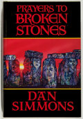 Books:Horror & Supernatural, Dan Simmons. SIGNED/LIMITED. Prayers to Broken Stones. DarkHarvest, 1990. Limited to 550 numbered and signed ...