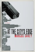 Books:Mystery & Detective Fiction, Marcus Sakey. SIGNED. At the City's Edge. St. Martins, 2008.As new....