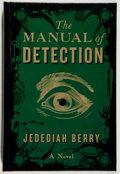 Books:Mystery & Detective Fiction, Jedediah Berry. SIGNED. The Manual of Detection. Penguin,2009. Signed by the author. No jacket. An new....
