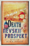 Books:Mystery & Detective Fiction, David Dickinson. SIGNED. Death on the Nevskii Prospekt.Constable, 2007. Signed by the author. As new....