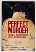 Books:Mystery & Detective Fiction, Jack Hitt. SIGNED. The Perfect Murder. HarperCollins, 1991.Signed by all six contributors. Mild shelfwear w...