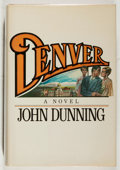 Books:Fiction, John Dunning. INSCRIBED WITH TLS. Denver. Times, 1980.Signed and inscribed by the author. TLS laid in. Slight l...