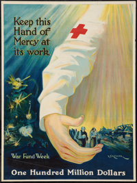 "World War I Propaganda (Red Cross, 1918). Poster (20.5"" X 27.5""). ""Keep this Hand of Mercy at its Work.&q..."