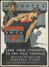 """World War I Propaganda (United War Work Campaign, 1918). Poster (20"""" X 27""""). """"Workers Lend Your Strength..."""