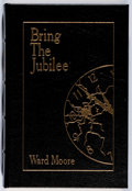 Books:Science Fiction & Fantasy, [Philip Jose Farmer's Copy]. Ward Moore. Bring the Jubilee. Easton, 1987. Later edition. Publisher's leather. ...