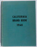 Books:Americana & American History, California Brand Book 1960. State of California, 1960. Nodust jacket. Ex-library with typical markings and wear. Go...