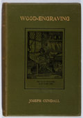 Books:Art & Architecture, Joseph Cundall. A Brief History of Wood-Engraving. Sampson Low, et al., 1895. Twelvemo. Good....