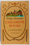 Books:Books about Books, A. S. W. Rosenbach. Early American Children's Books. Dover, 1971. Later edition. Publisher's wrappers. Very good....