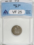 Bust Dimes: , 1821 10C Large Date VF25 ANACS. JR-7. NGC Census: (1/187). PCGSPopulation (5/157). Mintage: 1,186,512. Numismedia Wsl. Pri...