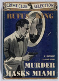 Books:Mystery & Detective Fiction, Rufus King. Murder Masks Miami. Crime Club, 1939. Bottomboards notched. Very good....