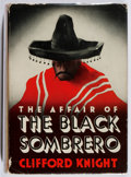Books:Mystery & Detective Fiction, Clifford Knight. The Affair of the Black Sombrero. Dodd,Mead, 1939. Slight lean. Jacket chipped. Very good....