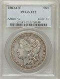 Morgan Dollars: , 1882-CC $1 Fine 12 PCGS. PCGS Population (29/26291). NGC Census: (13/13238). Mintage: 1,133,000. Numismedia Wsl. Price for ...