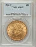 Liberty Double Eagles: , 1906-D $20 MS62 PCGS. PCGS Population (681/750). NGC Census:(662/467). Mintage: 620,250. Numismedia Wsl. Price for problem...