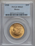 Indian Eagles, 1908 $10 Motto MS63 PCGS....