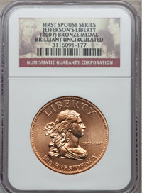 (2007) MEDAL Bronze Jefferson's Liberty Brilliant Uncirculated NGC. Ex: First Spouse Series