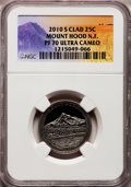 Proof National Parks Quarters, 2010-S 25C Mount Hood National Forest Clad PR70 Ultra Cameo NGC.NGC Census: (0). PCGS Population (205). (#418849)...