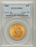 Liberty Eagles: , 1896 $10 MS62 PCGS. PCGS Population (334/140). NGC Census:(556/229). Mintage: 76,200. Numismedia Wsl. Price for problem fr...