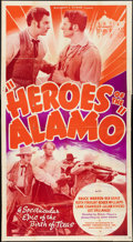 "Movie Posters:Western, Heroes of the Alamo (Sunset Productions, 1937). Three Sheet (41"" X 77""). Western.. ..."