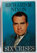 Books:Biography & Memoir, Richard Nixon. INSCRIBED. Six Crises. Doubleday, 1962. Firstedition. Signed and inscribed by the author. Sm...