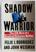 Books:Americana & American History, Felix I. Rodriguez and John Weisman. INSCRIBED. ShadowWarrior. Simon and Schuster, 1989. First edition, firstprint...