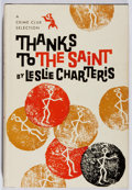 Books:Mystery & Detective Fiction, Leslie Charteris. Thanks To the Saint. Doubleday/Crime Club,1957. First edition, first printing. Mild offsetting. S...